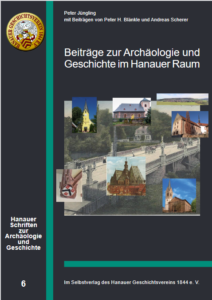 Cover Band 6 Hanauer Schriften zur Archäologie und Geschichte