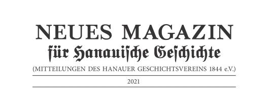 Neues Magazin für Hanauische Geschichte Ausgabe 2021